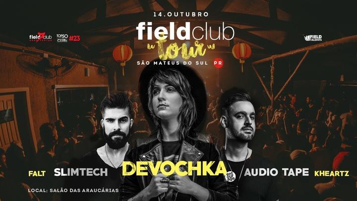 Devochka @ Field Tour - São Mateus Do Sul, Brazil