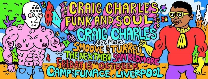 The Craig Charles Funk & Soul Show @ Camp and Furnace  - Liverpool, United Kingdom