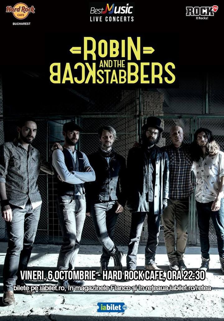 Robin and the Backstabbers @ HARD ROCK CAFE - Bucharest, Romania