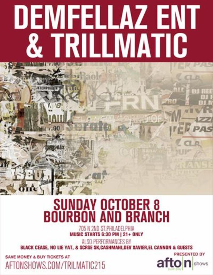 Trillmatic Ent @ Bourbon and Branch - Philadelphia, PA