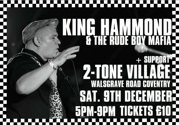 King Hammond @ 2-Tone Village - Coventry, United Kingdom