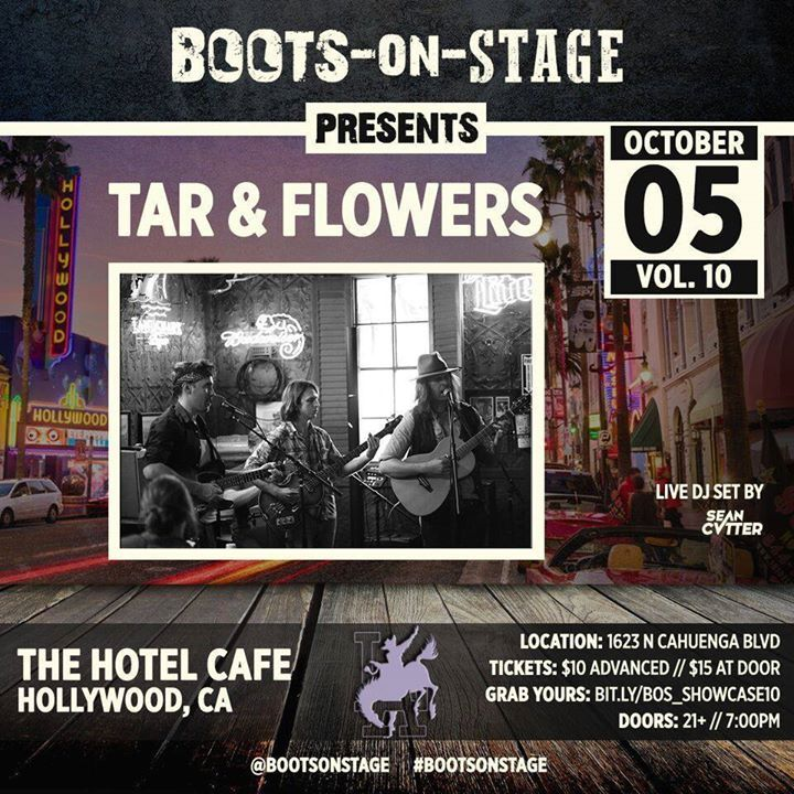 Tar & Flowers @ The Hotel Cafe - Los Angeles, CA