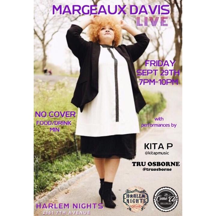 Kita P @ Margeaux Davis Live @Harlemnightsbar  - New York, NY