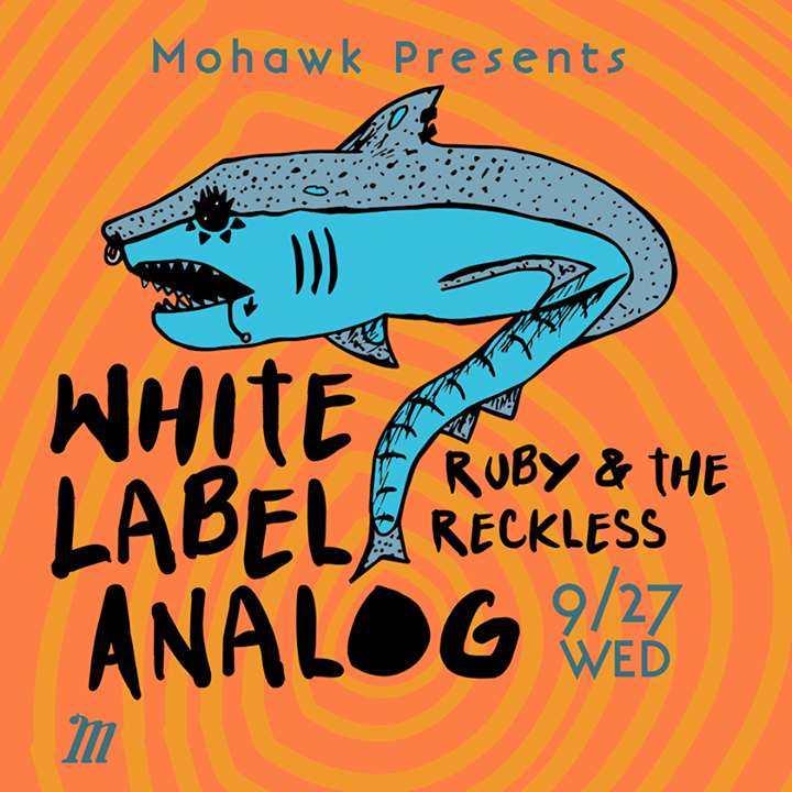 White Label Analog @ Mohawk - Austin, TX