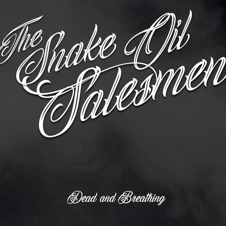 The Snake Oil Salesmen Tour Dates