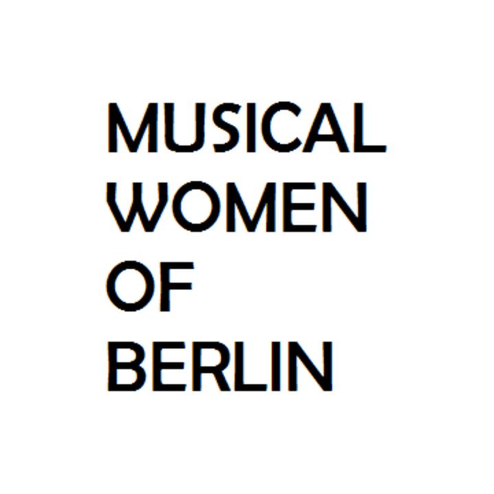 Musical Women of Berlin @ Prachtwerk - Berlin, Germany