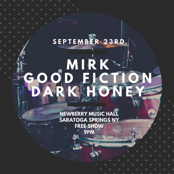 Mirk @ Newberry Music Hall - Saratoga Springs, NY