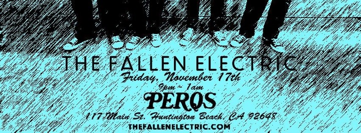 The Fallen Electric @ Perqs Bar - Huntington Beach, CA