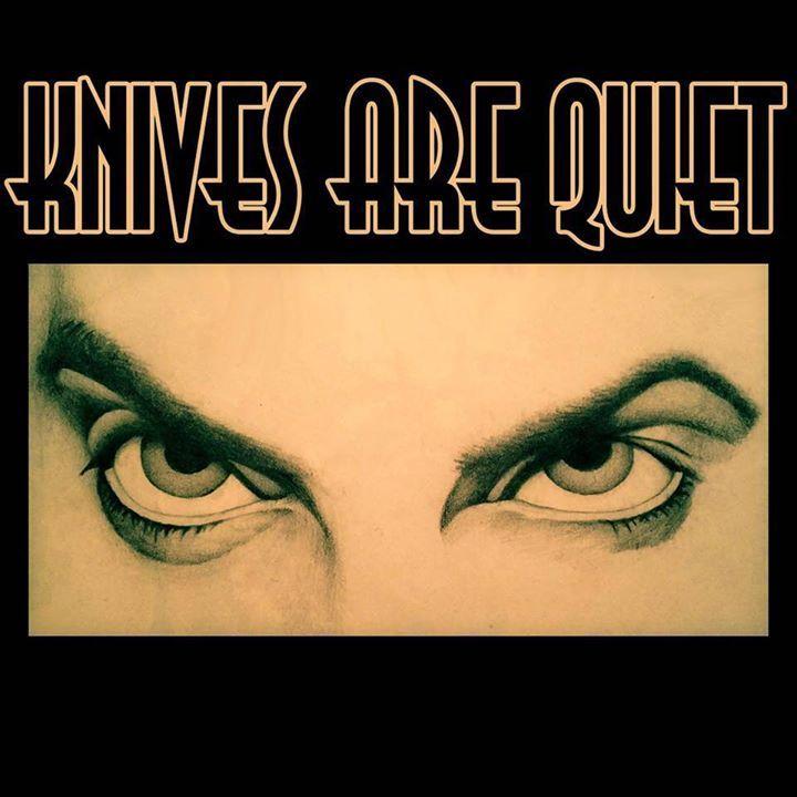 Knives Are Quiet Tour Dates