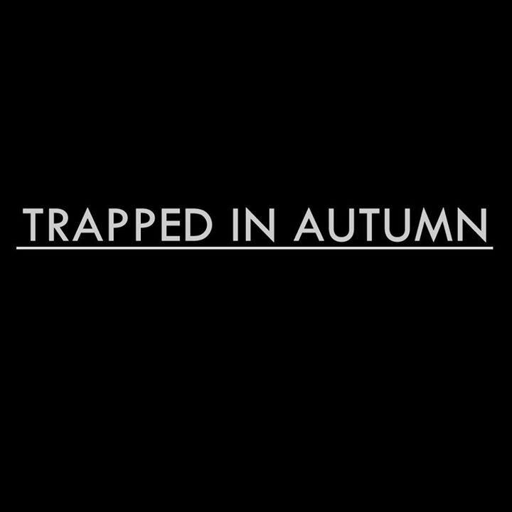 Trapped In Autumn @ 53 Degrees - Preston, United Kingdom