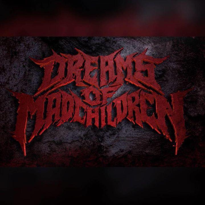 Dreams of Mad Children Tour Dates
