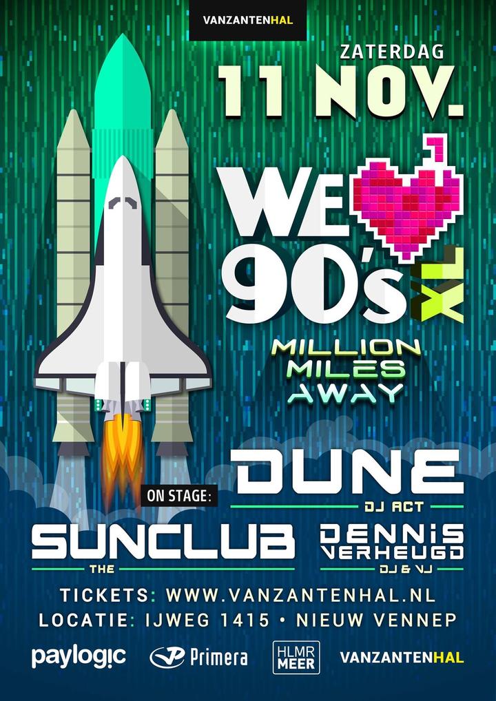 DUNE (Official) @ DUNE @ We LOVE 90s XL - Nieuw-Vennep, Netherlands