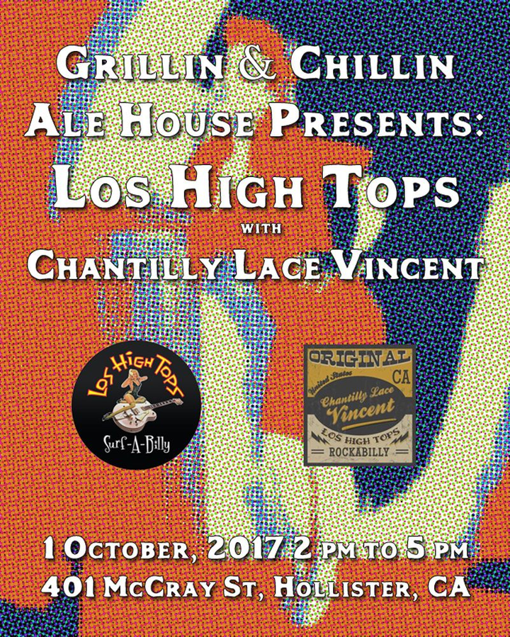 Chantilly Lace Vincent @ Grillin & Chillin Ale House - Hollister, CA