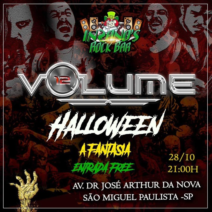 Volume 12 @ Insanos Rock Bar - HALLOWEEN A FANTASIA - Sao Paulo, Brazil