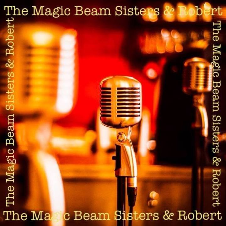 The Magic Beam Sisters and Robert Tour Dates