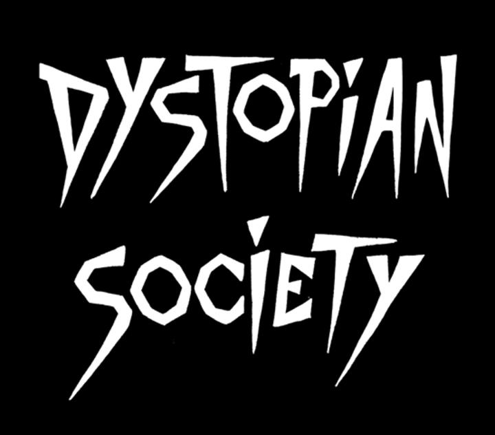 Dystopian Society Tour Dates