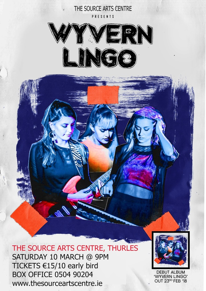 Wyvern Lingo @ Source Arts Centre - Thurles, Ireland