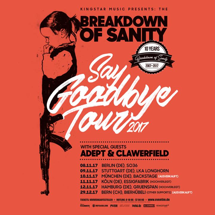 Breakdown Of Sanity Tour Dates