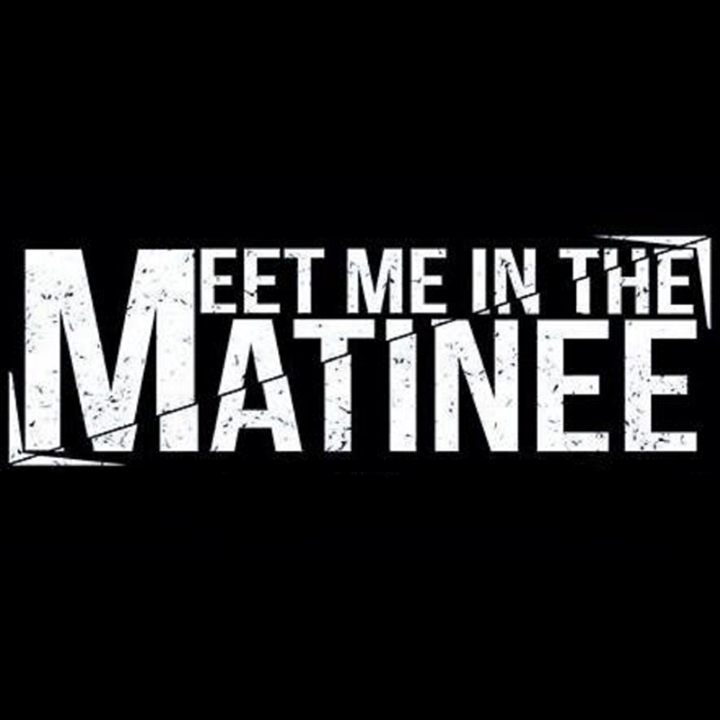 Meet Me In The Matinee Tour Dates