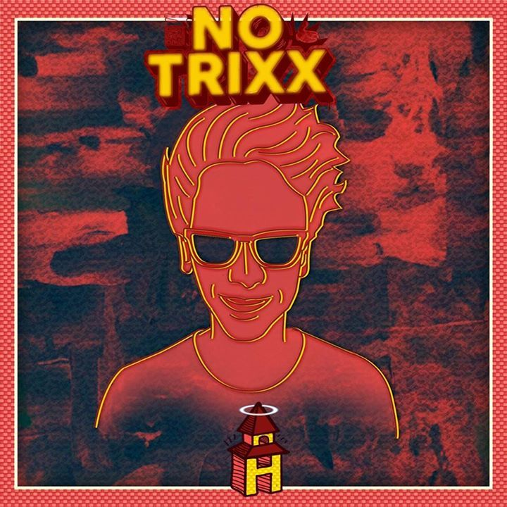 No Trixx Tour Dates