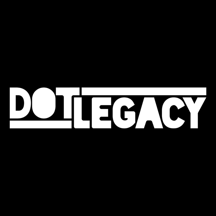 DOT LEGACY Tour Dates
