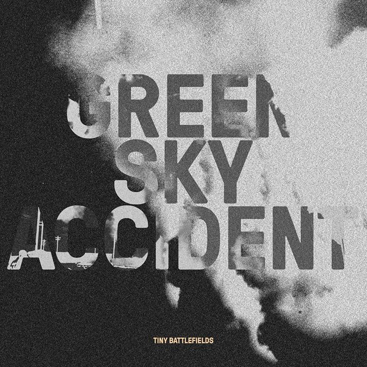 Green Sky Accident Tour Dates