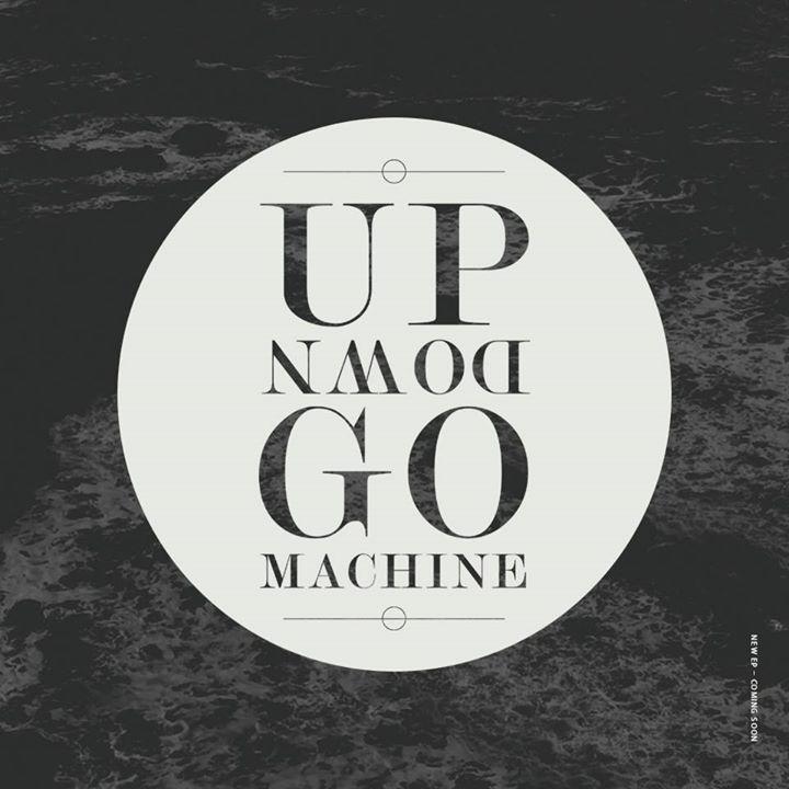 Up Down Go Machine Tour Dates