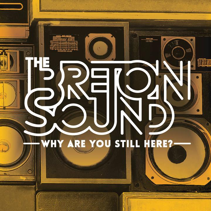 The Breton Sound @ Super Happy Fun Land - Houston, TX