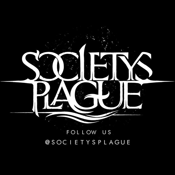 Society's Plague Tour Dates