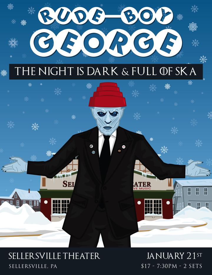 Rude Boy George @ Sellersville Theater - Sellersville, PA