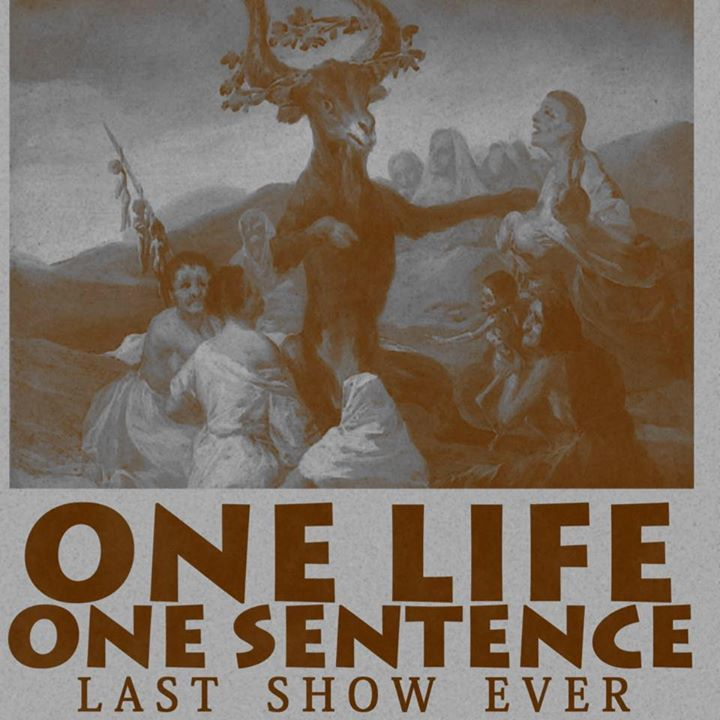 One Life One Sentence Tour Dates