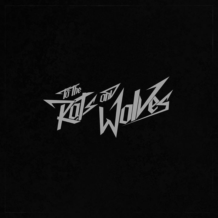 To the Rats and Wolves Tour Dates