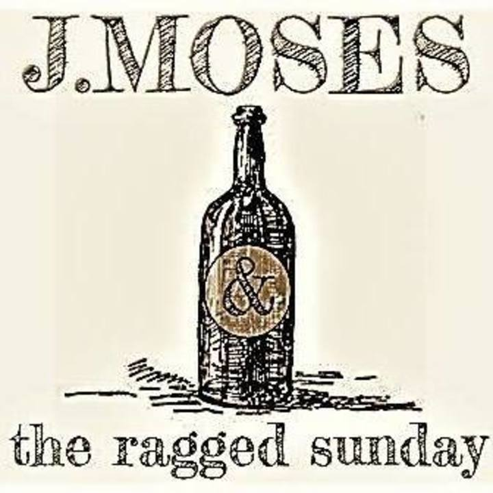 J. Moses and the Ragged Sunday Tour Dates