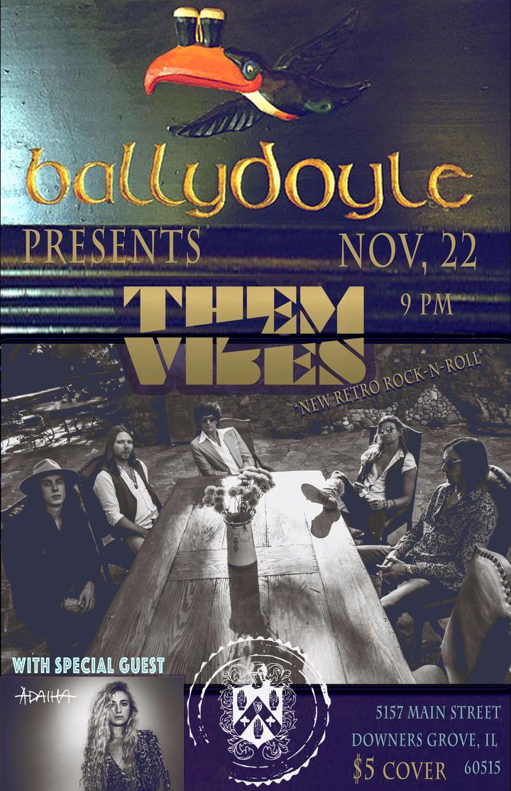 Them Vibes @ Ballydoyle - Downers Grove, IL