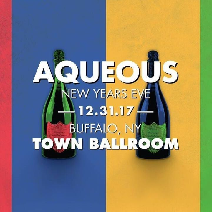 Aqueous @ Town Ballroom - Buffalo, NY
