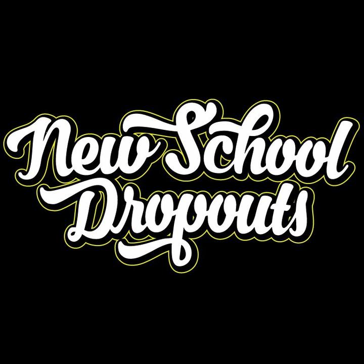 NEW SCHOOL DROPOUTS Tour Dates