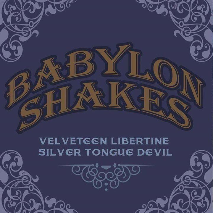 Babylon Shakes Tour Dates