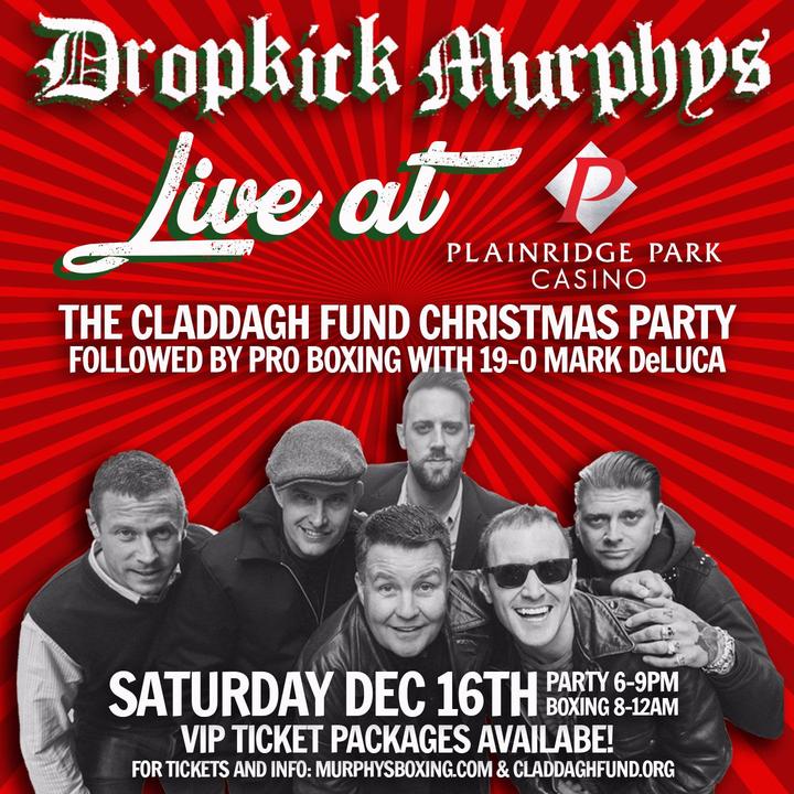 Dropkick Murphys @ Plainridge Park Casino - Plainville, MA