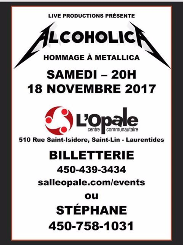 Alcoholica @ Salle l'Opale - St-Lin--Laurentides, Canada