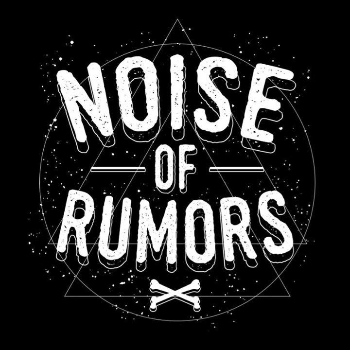 Noise of Rumors Tour Dates