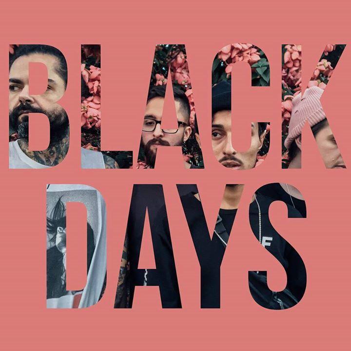 black days Tour Dates