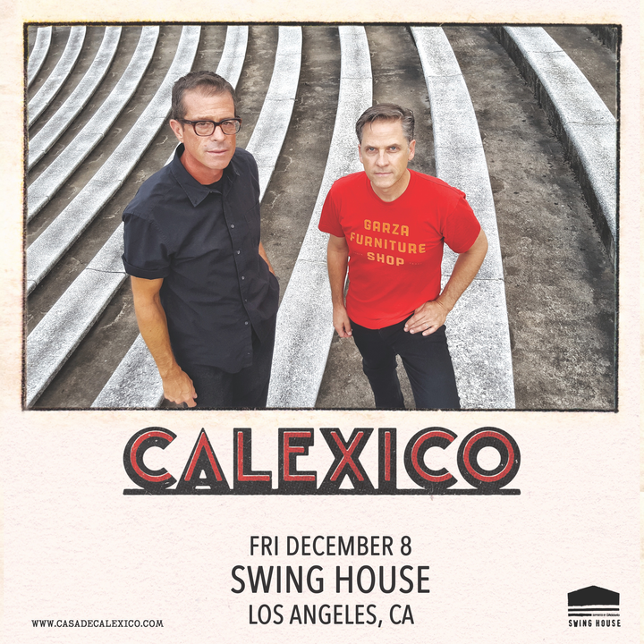 Calexico @ Swing House  - Los Angeles, CA