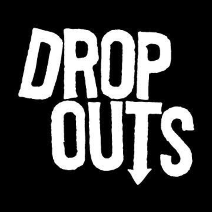 The Dropouts Tour Dates