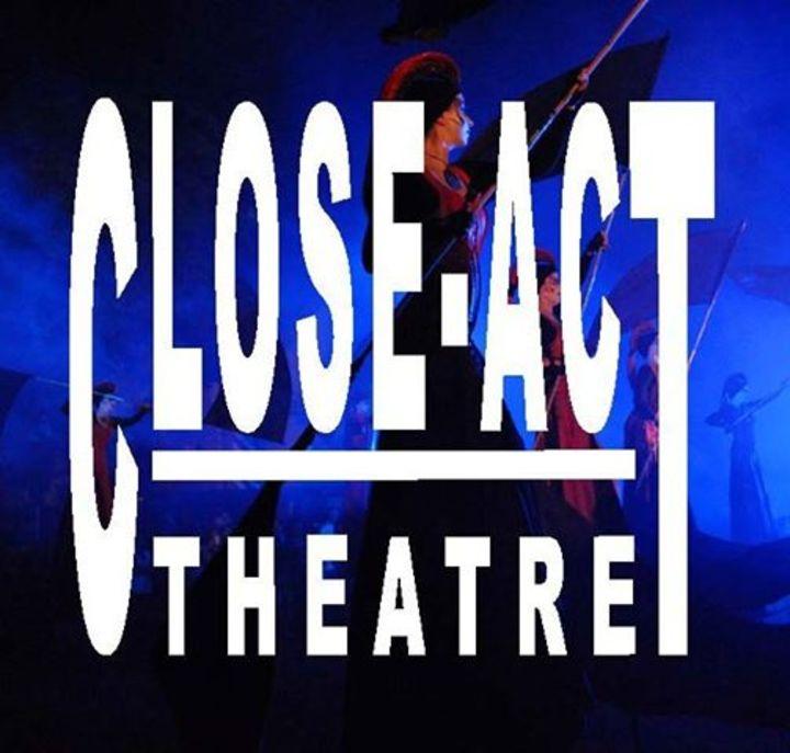 Close-Act Theatre Tour Dates