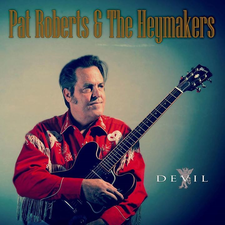 Pat Roberts and the Heymakers Tour Dates
