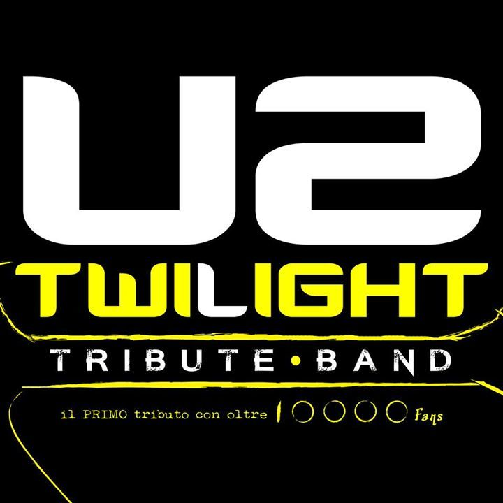Twilight - U2 Tribute Band Tour Dates