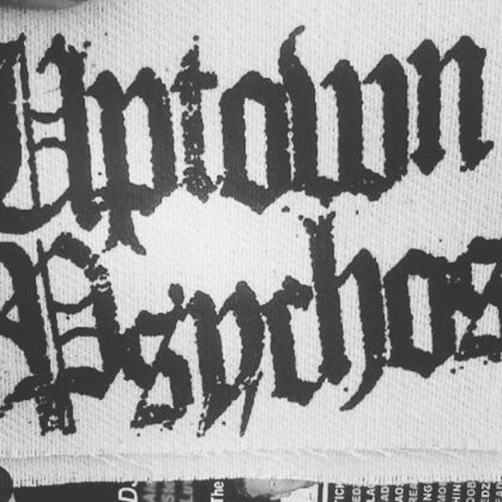 Uptown Psychos Tour Dates