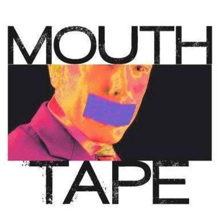 Mouth Tape Tour Dates