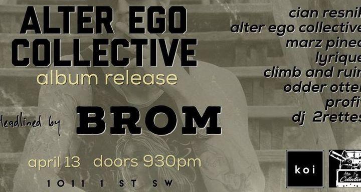 Bandsintown   Brom Tickets - Koi w/ Cian Resnik, Alter Ego