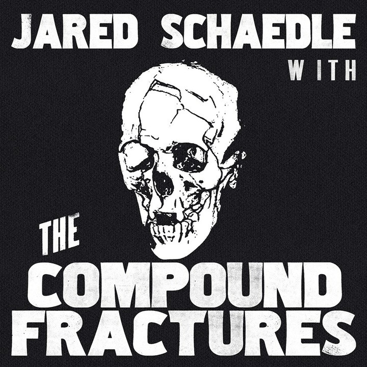 Jared Schaedle and the Compound Fractures Tour Dates